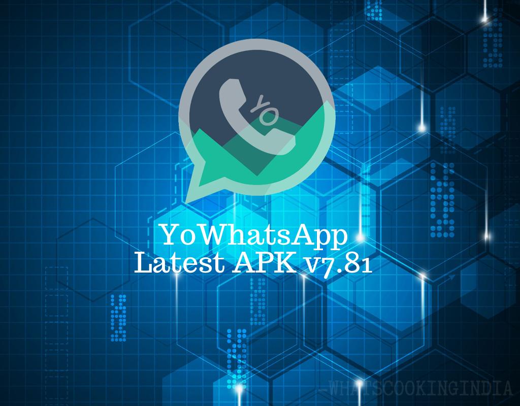 YoWhatsApp Latest APK v7.99 Download Anti Ban Official