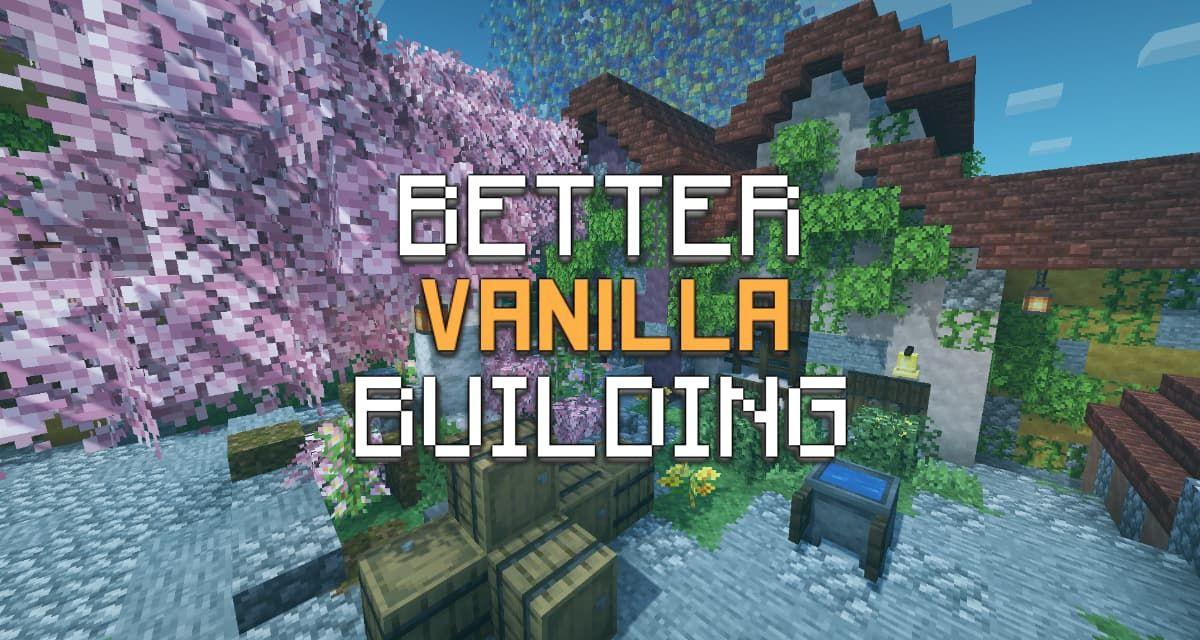 Bettervanillabuilding Pack De Textures 1 15 1 16 Pack Texture Texture Minecraft