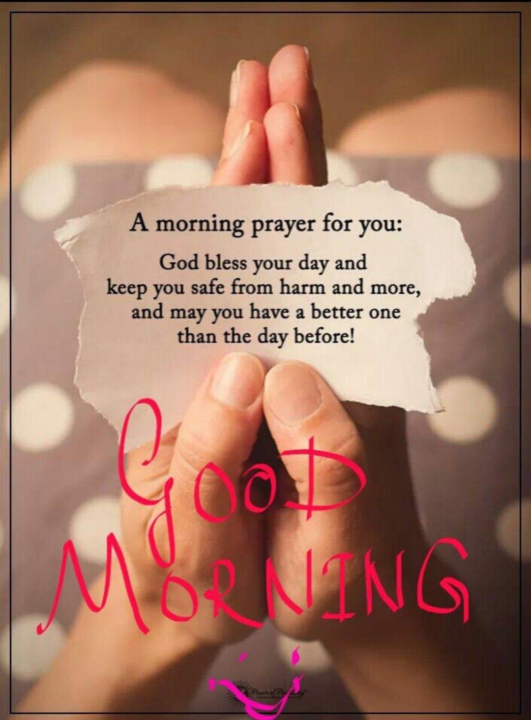 Morning Prayer Good day quotes, Morning inspirational