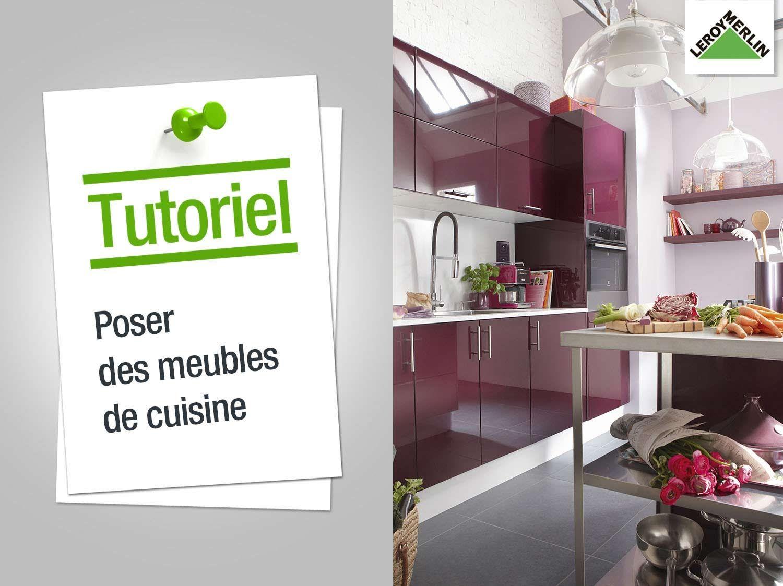 Comment Poser Des Meubles De Cuisine Leroy Merlin Meuble Cuisine Cuisine 3d Cuisine Leroy Merlin