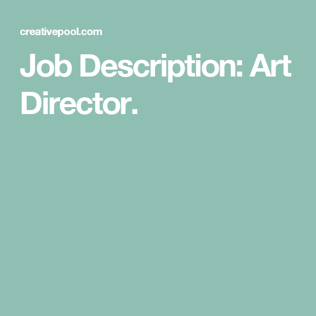 Job Description Art Director  Industrial Intelligence Branding