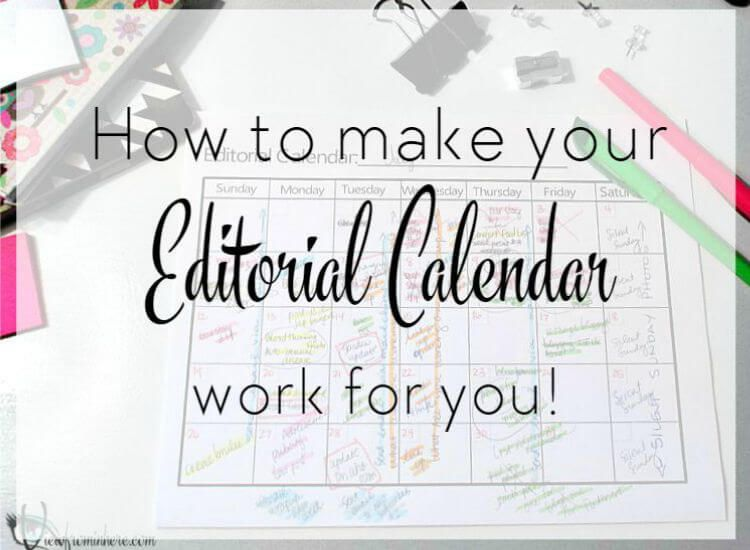How To Make An Editorial Calendar Work For You  Your Blog