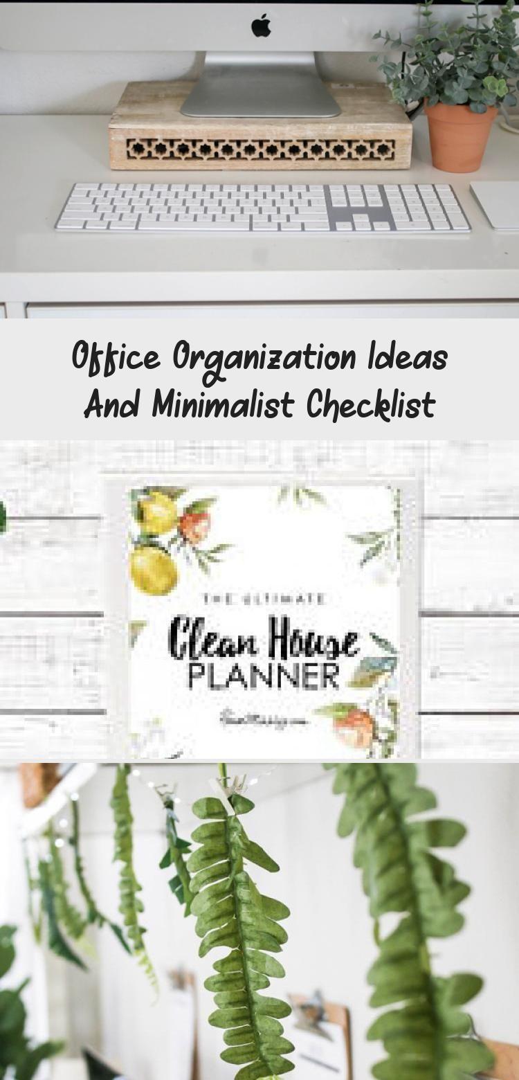 Office Organization Ideas And Minimalist Checklist Office Organization Ideas And Minimalist Checklist