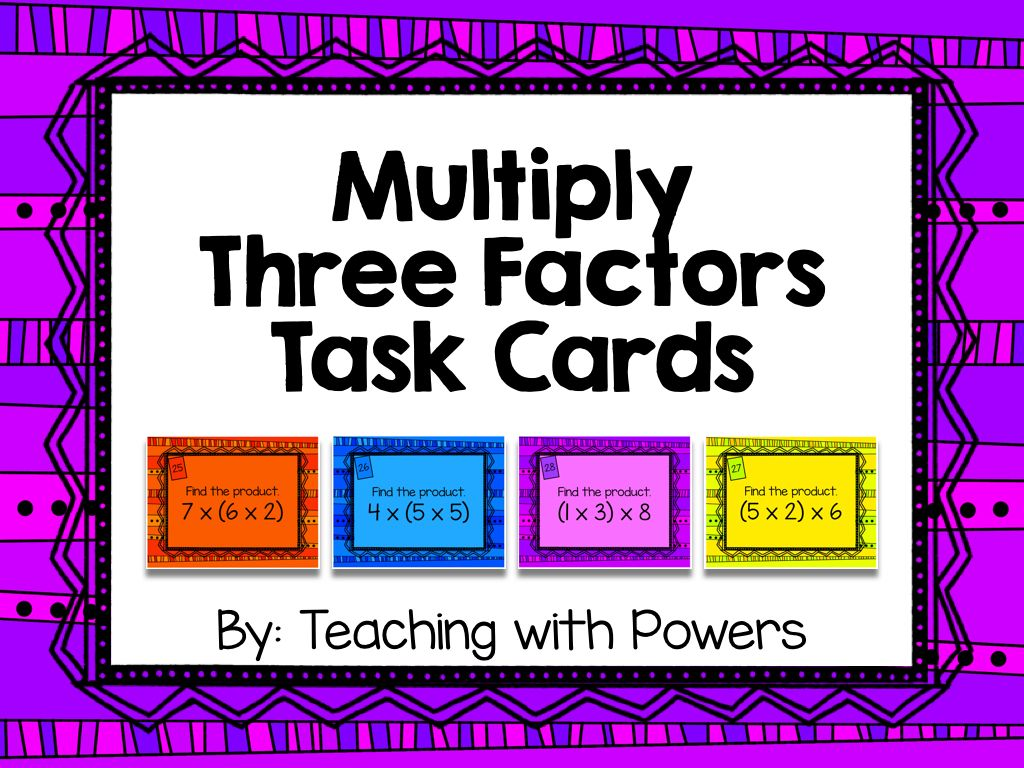 Multiply Three Factors Task Cards