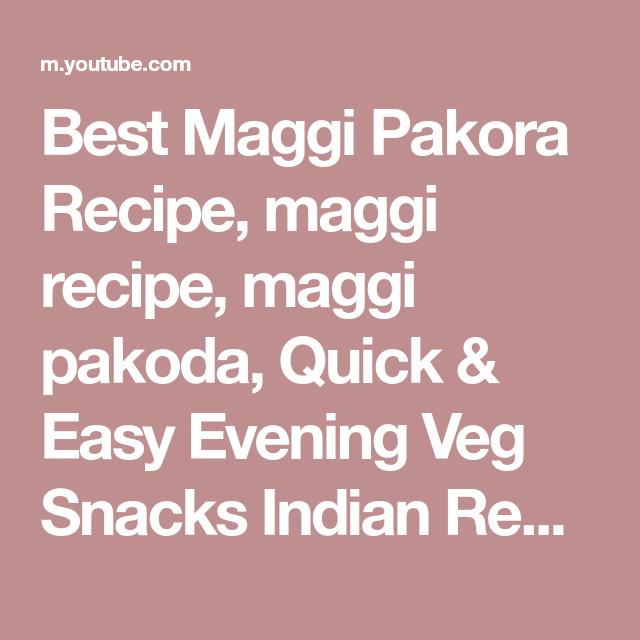 Best Maggi Pakora Recipe, Maggi Recipe, Maggi Pakoda