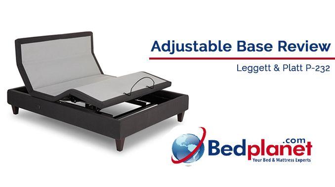 Leggett Platt P 232 Adjustable Base Review Bedplanet Bedplanet Com Bed Planet Bed Frame Adjustable Beds Adjustable Base