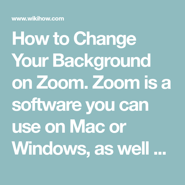 How To Change Your Background On Zoom You Changed Change Ios Phone