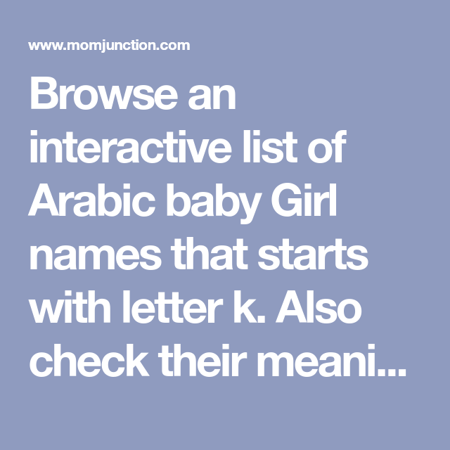170 Arabic Baby Girl Names Starting With Letter k
