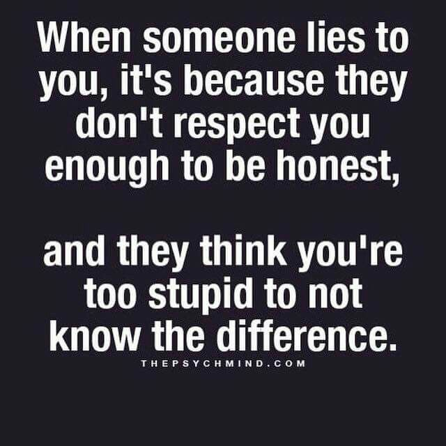 Don T Let To Me I M Not Dumb Lies Quotes Wisdom Quotes Words