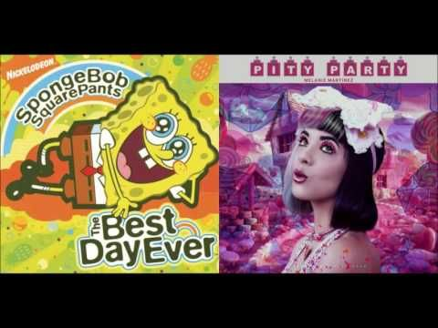 The Best Party Ever Mashup Spongebob Squarepants Melanie Martinez Youtube Melanie Martinez Best Day Ever Pity Party