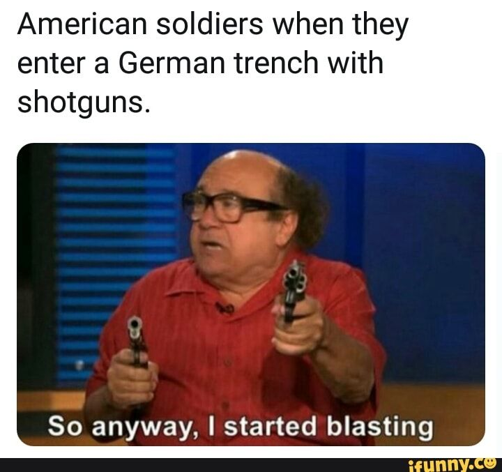 American soldiers when they enter a German trench with ...