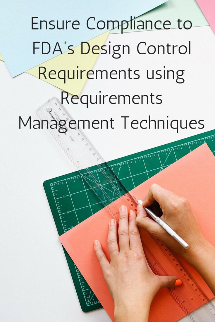 Ensure Compliance to FDA's Design Control Requirements