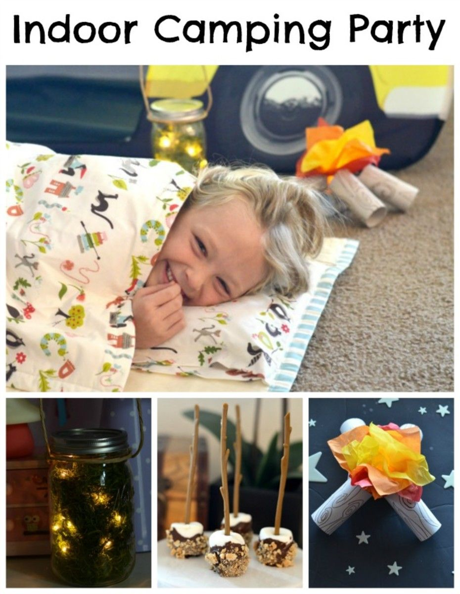 How To Host An Indoor Camping Party For Kids Birthday Ideas