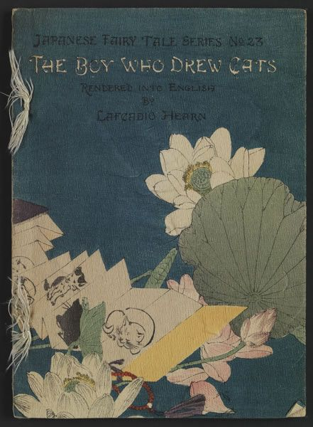 """The Boy Who Drew Cats,"" from the Japanese  Fairy Tale Series, as told by Lafcadio Hearn, 1898."