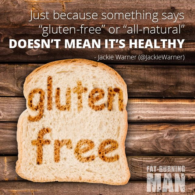 """Just because something says """"gluten-free"""" or """"all natural ..."""