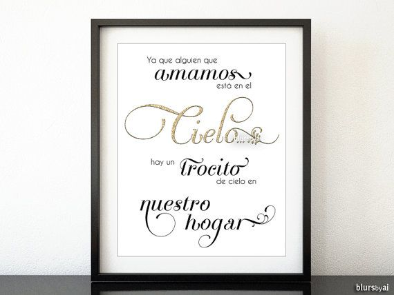 """Download Spanish quote print: """"Because someone we love is in Heaven ..."""