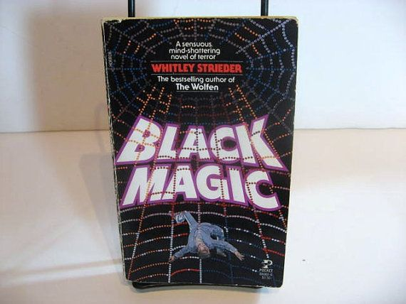 Vintage Occult Book Black Magic By Whitley Strieber 1984 First