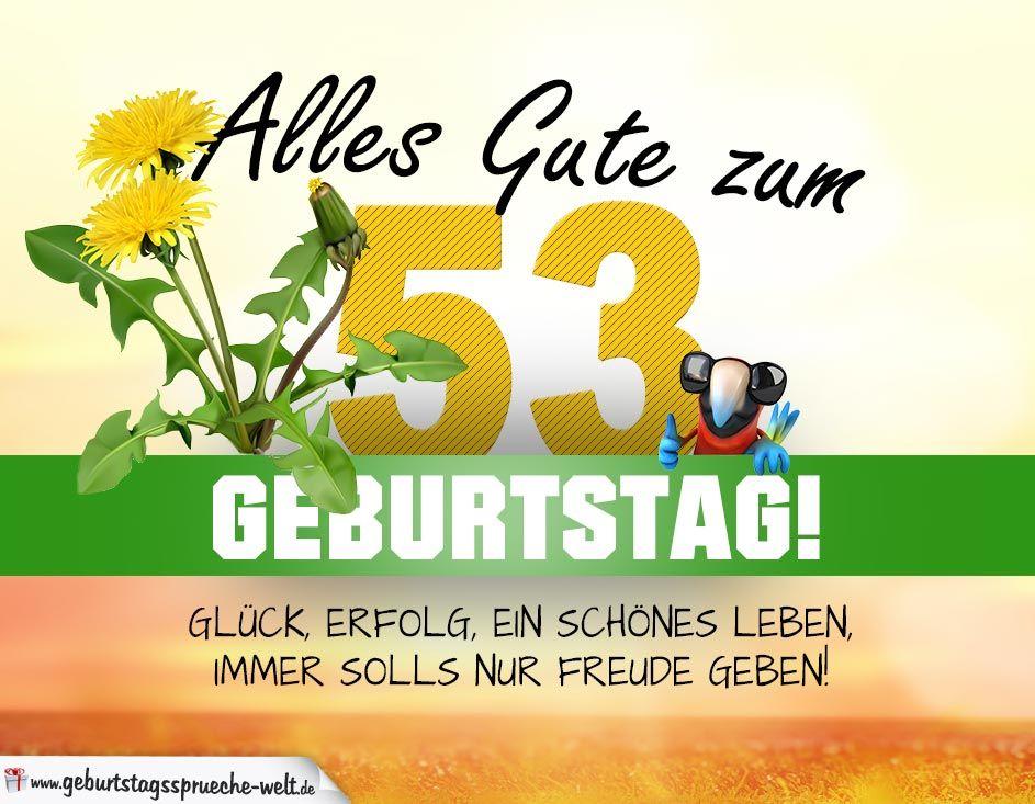53. Geburtstag   Geburtstagskarte ALLES GUTE mit schönem Spruch