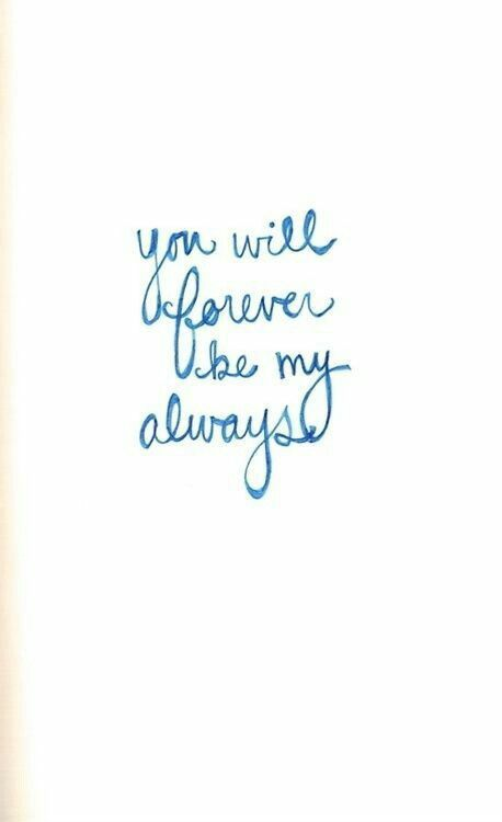 Always And Forever Yours 3 Cute Quotes Words Love Quotes