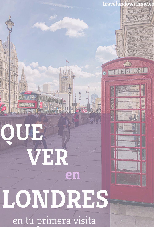 10 Lugares Que Ver En Londres En Tu Primera Visita Londres Metro Londres Viajes A Londres