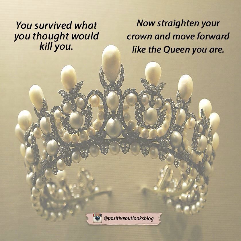 It Didn T Kill You So Straighten Up Your Crown And Walk Away Like A Boss Tiara Quote Get It Girl Today Is A New Day