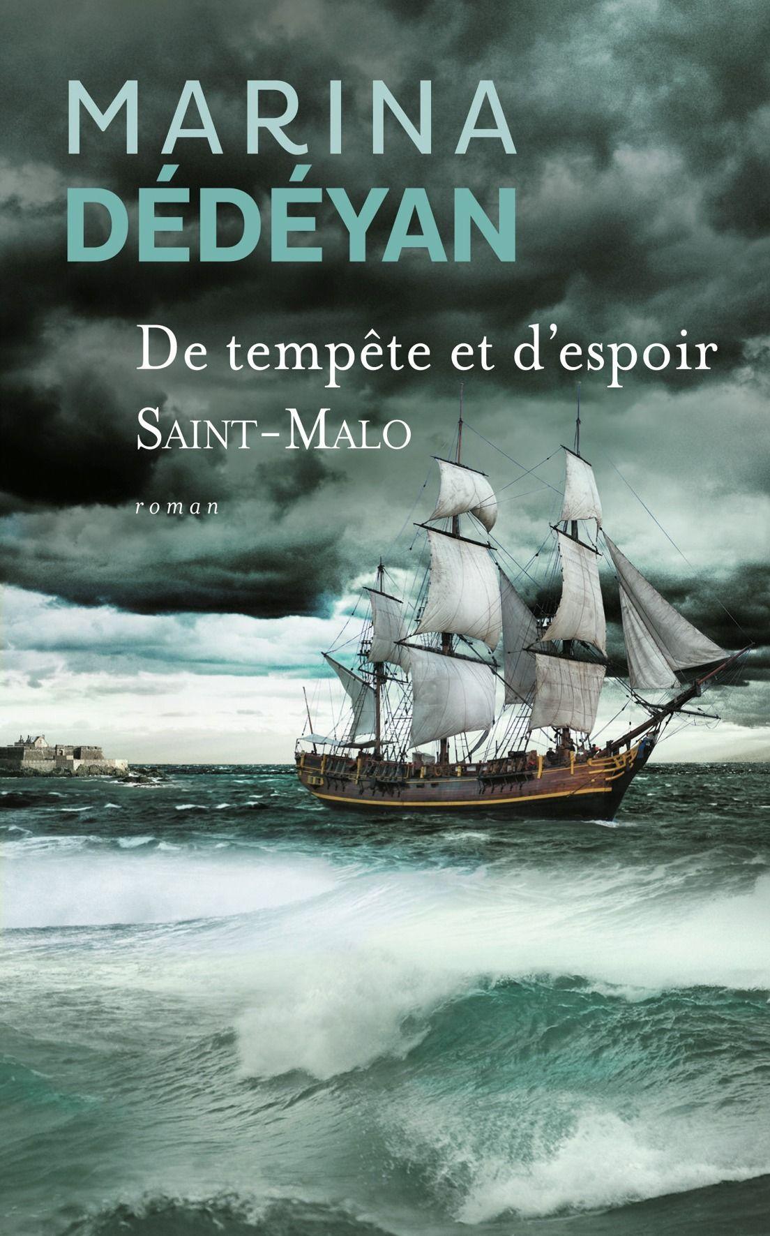 De tempête et d'espoir SaintMalo Marina Dédéyan