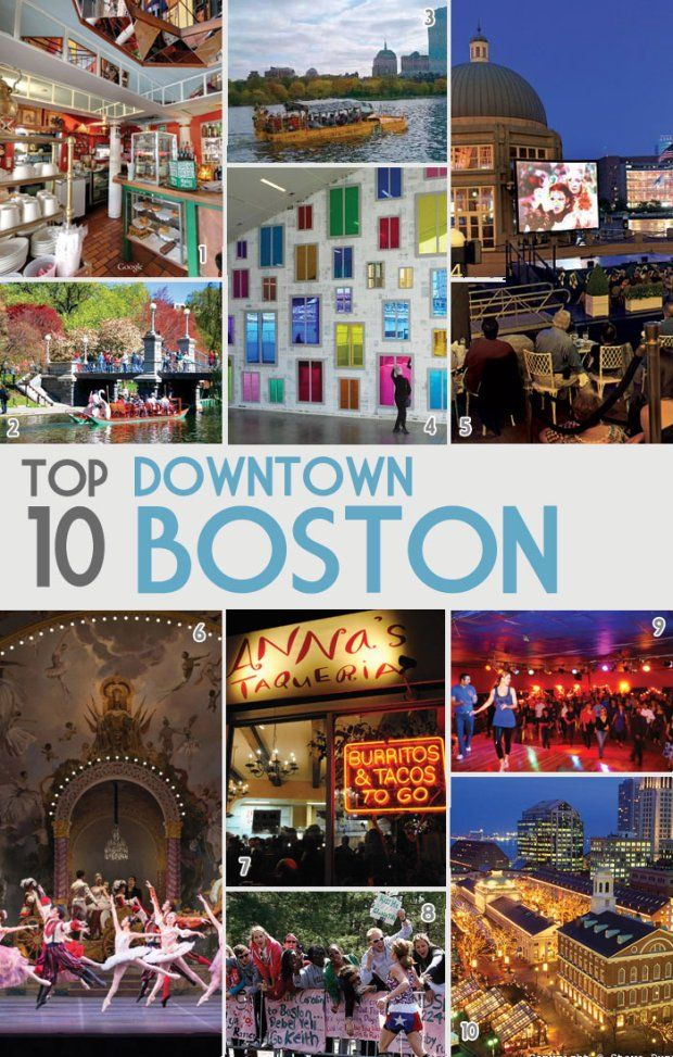 My 10 Favorite Things To Do In Downtown Boston Boston Vacation