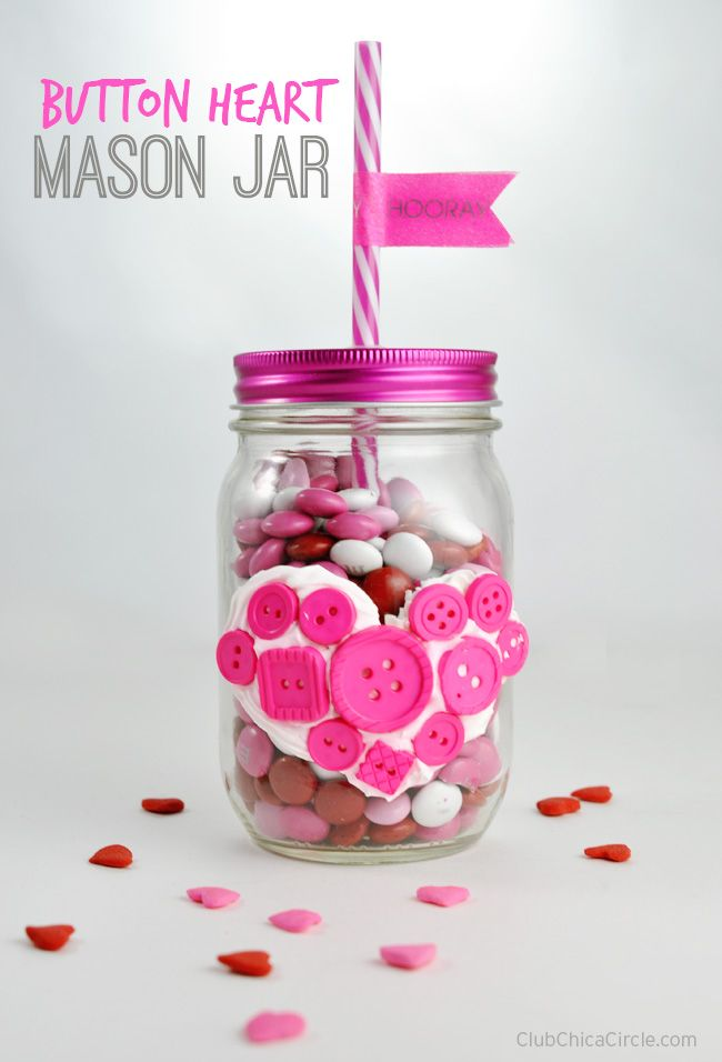 Button Heart Mason Jar Valentine Homemade Gift Idea By Club Chica