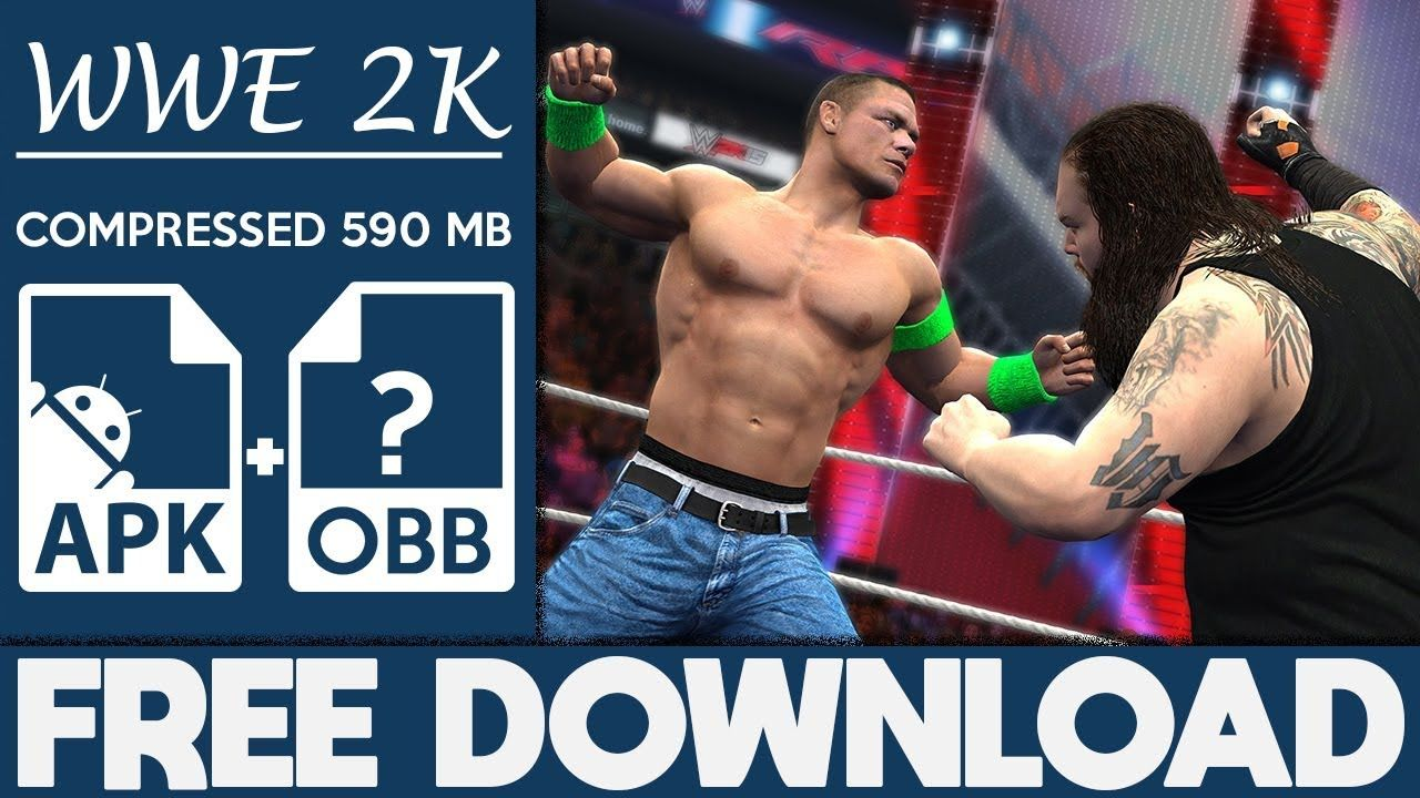 How To Download WWE 2K Apk OBB For Android 2018 | Paid Games Videos