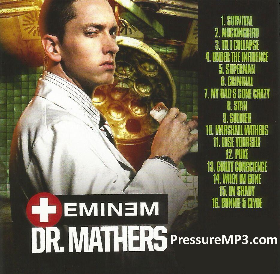 Eminem Dr Mathers Mixtape Mp3 Download 3 00 Onselz Eminem Music Eminem Mixtape