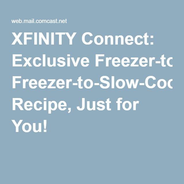 XFINITY Connect Exclusive FreezertoSlowCooker Recipe