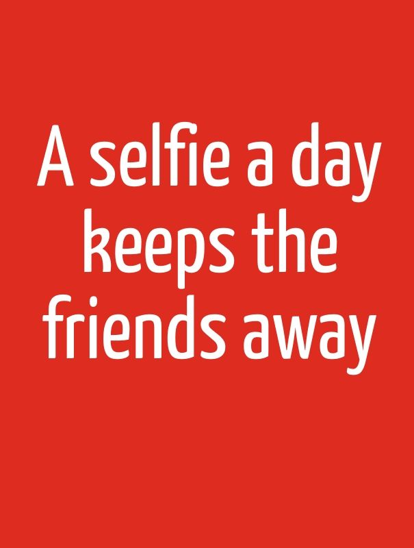 Selfie Quotes Good Selfie Quotes And Cute Captions  Best Quotes  Pinterest