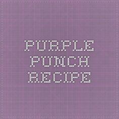 Purple Punch Recipe