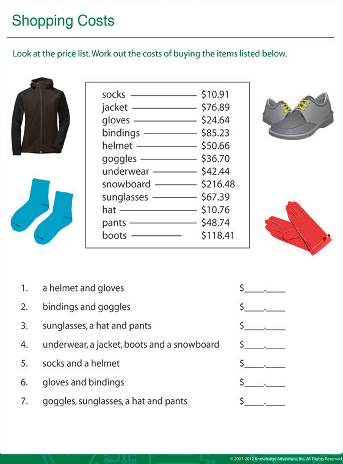 Calculate The Shopping Costs For The Mentioned Items This