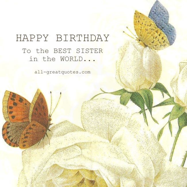 HAPPY BIRTHDAY to the BEST SISTER in the WORLD Free Birthday Cards – Happy Birthday Cards for Sister