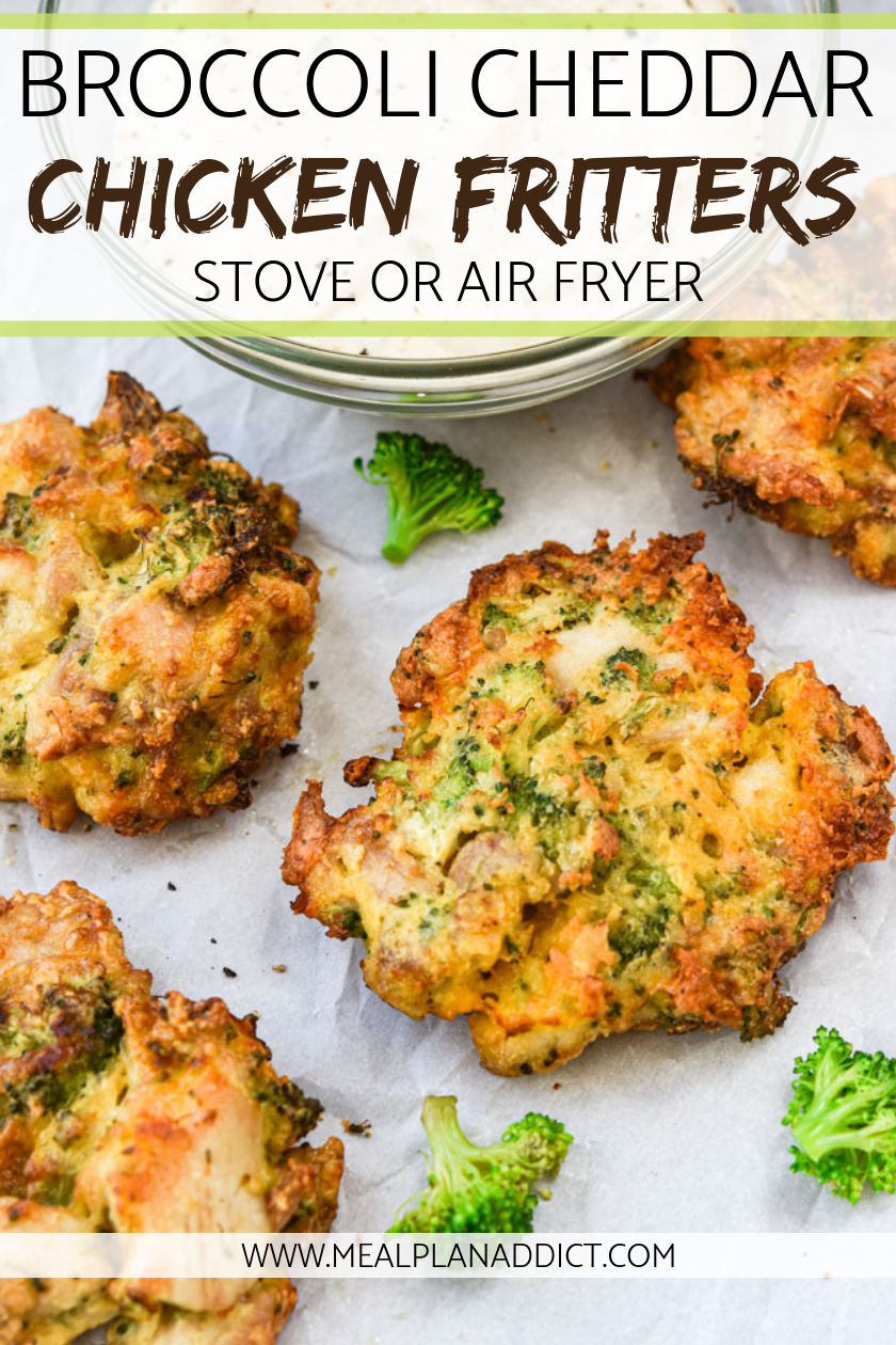 Broccoli Cheddar Chicken Fritters {Air Fryer or Stove Top} - Meal Plan Addict
