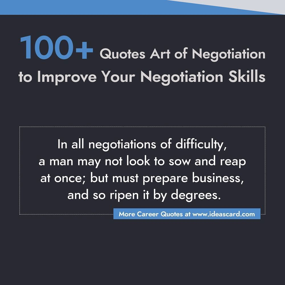 100 Quotes On Art Of Negotiation To Improve Your Negotiation Skills