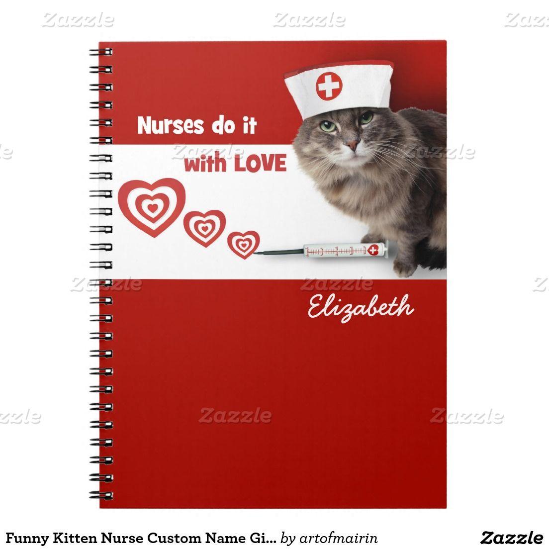 Funny Kitten Nurse Custom Name Gift Notebooks