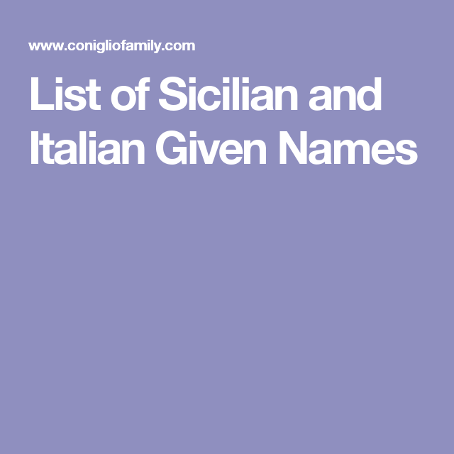 Italian Boy Name: List Of Sicilian And Italian Given Names