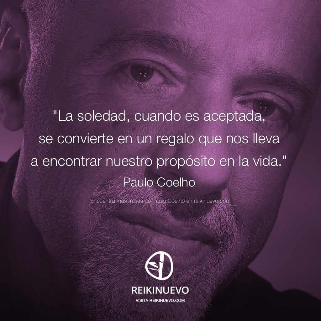 La soledad (Paulo Coelho) http://reikinuevo.com/la-soledad-paulo-coelho/