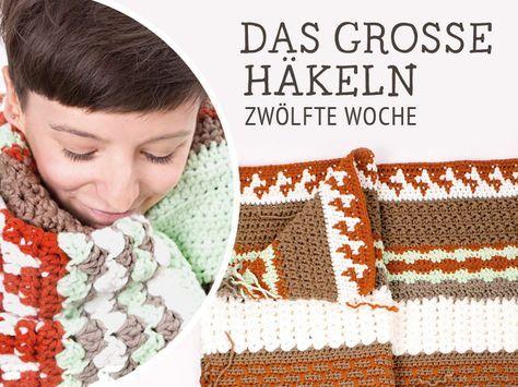 Do It Yourself Decke Nagato Häkeln Das Große Häkeln Woche 12 Diy