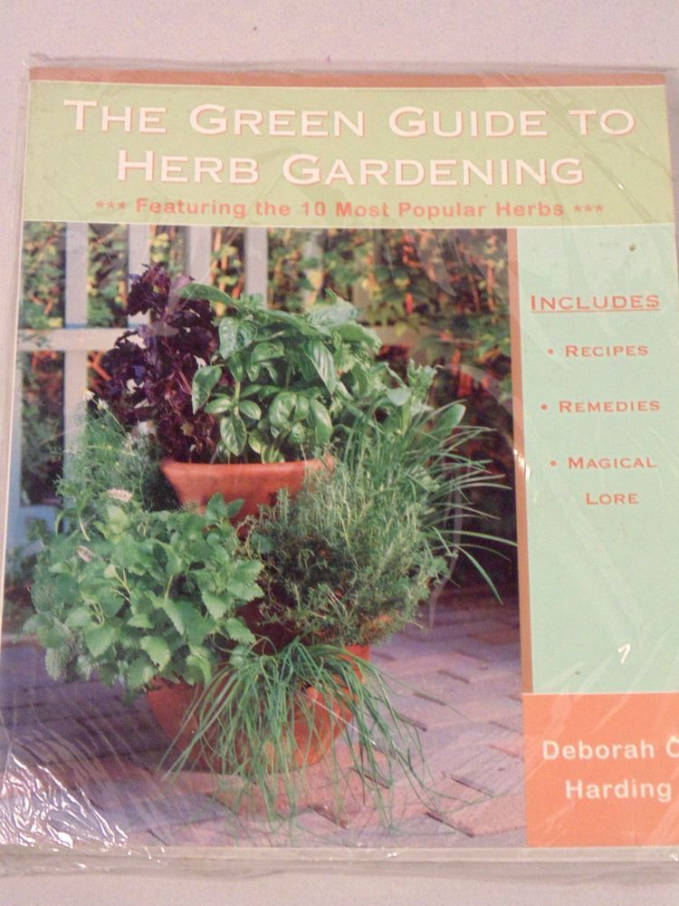 The Green Guide To Herb Gardening By Deborah Harding