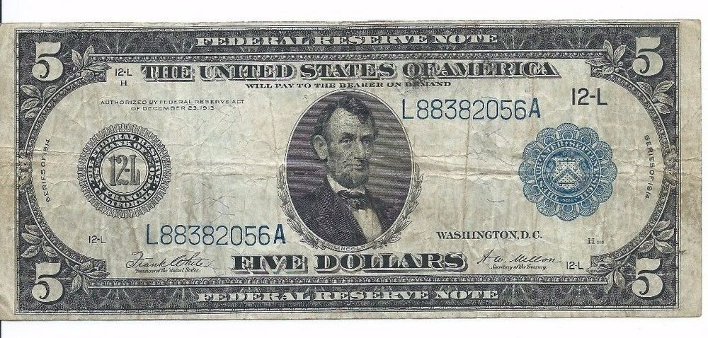 1914 US $5 Federal Reserve Note SAN FRANCISCO Signatures of White/Mellon