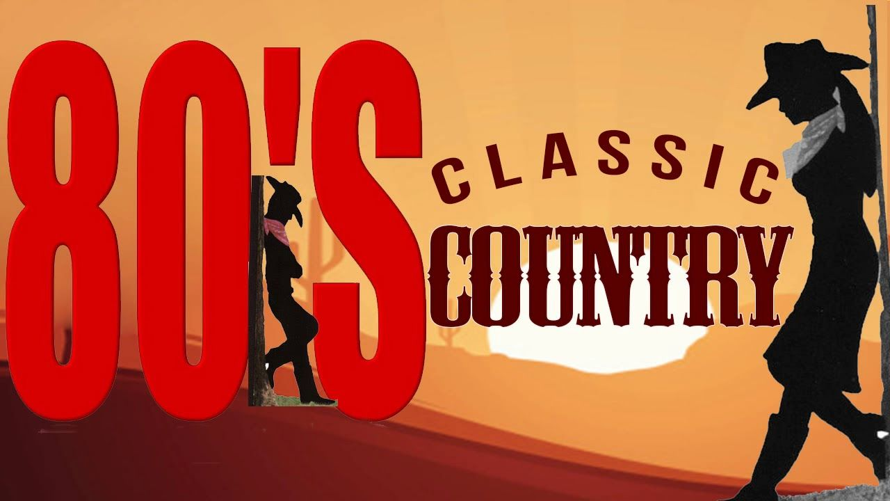 Best Classic Country Songs Of 80s - Greatets Old Country Music Hits ...