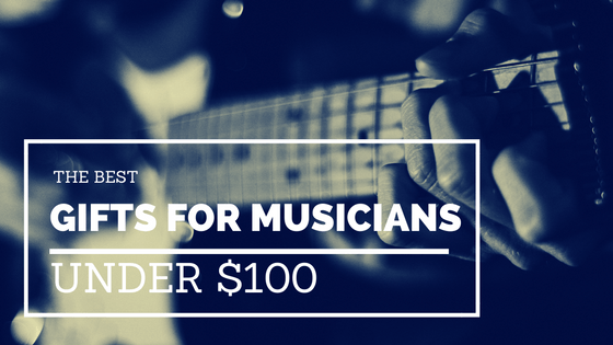 some of the best affordable gifts for musicians under 100 christmas gifts hanukkah hanuka present birthday budget