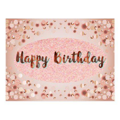 Rose Gold Happy Birthday Glitter Postcard