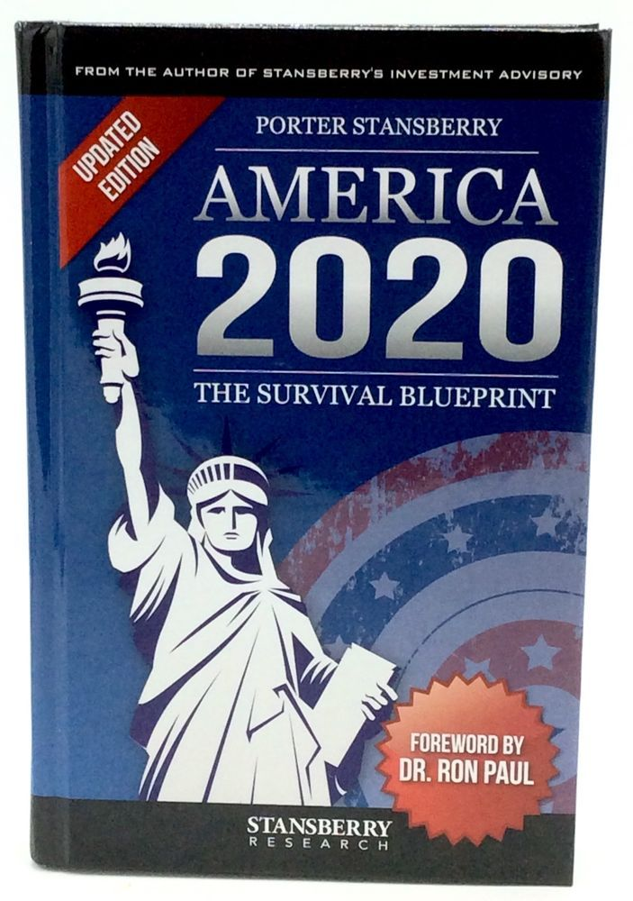 America 2020 the survival blueprint by porter stansberry 2015 hb america 2020 the survival blueprint by porter stansberry 2015 hb updated edition malvernweather Images
