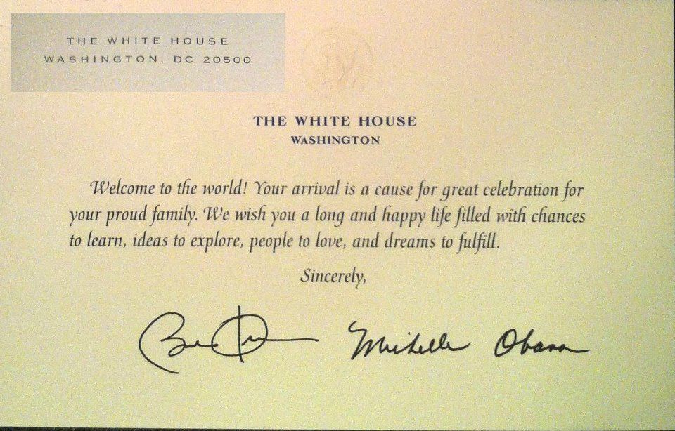 """If you mail a birth announcement to the White House the President and First Lady will send your baby a """"welcome"""" card in response. What a great keepsake!"""