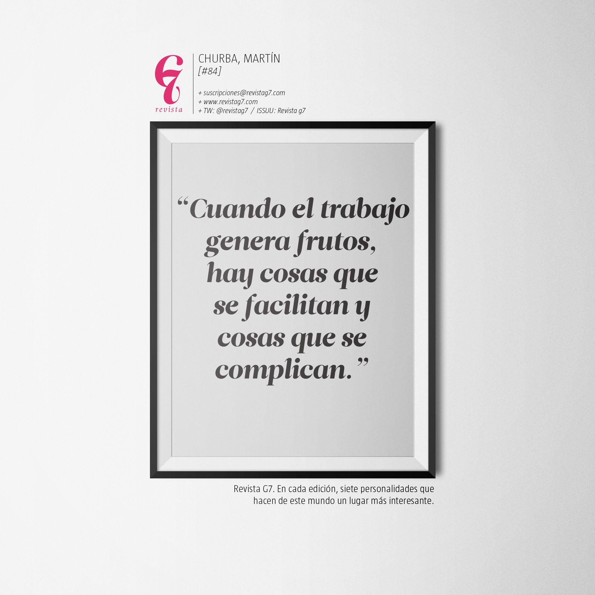 Revista G7 #84 - Martín Churba