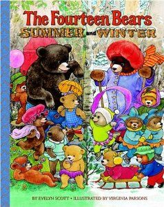 The Fourteen Bears in Summer and Winter..this was one of my favorites from childhood...